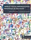 Trabajo social individualizado. Metodolog�a de intervenci�n.