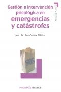 Gesti�n e intervenci�n psicol�gica en emergencias y cat�strofes