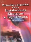 Protecci�n y Seguridad en las Instalaciones El�ctricas de Baja Tensi�n