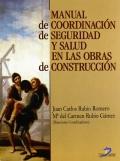 Manual de coordinaci�n de seguridad y salud en las obras de construcci�n.