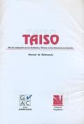 TAISO. Test de Evaluaci�n de Actitudes ante la Interacci�n Social.