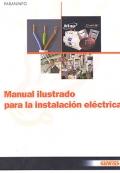 Manual ilustrado para la instalaci�n el�ctrica.