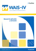Manual de aplicaci�n y correcci�n de WAIS-IV, Escala Wechsler de inteligencia para adultos