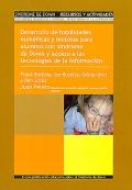 Desarrollo de habilidades num�ricas y motoras para alumnos con s�ndrome de Down y acceso a las tecnolog�as de la informaci�n. Volumen IV