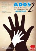 ADOS-2, Escala de observaci�n para el diagn�stico del autismo. (Kit espa�ol)