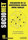 SOCIOMET, Evaluaci�n de la Competencia Social entre Iguales. ( Juego completo )