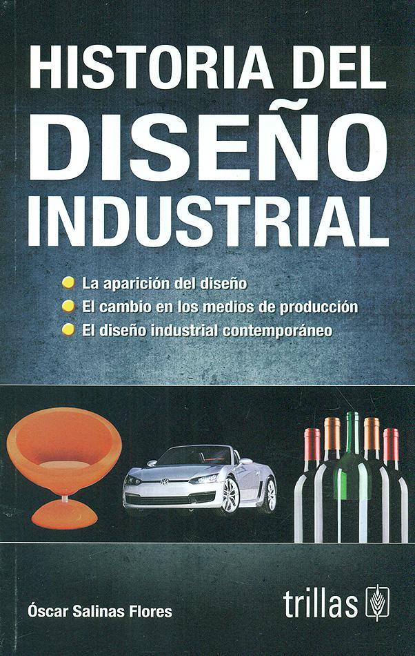 Historia del dise o industrial scar salinas flores - Libros diseno industrial ...