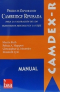 CAMDEX-R, Prueba de exploraci�n Cambrigde revisada para la valoraci�n de los trastornos mentales en la vejez.