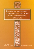 Diversidad, identidades y ciudadan�as: la educaci�n social como cultura ciudadana.