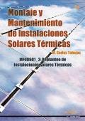 Montaje y mantenimiento de instalaciones solares t�rmicas