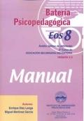 Batería psicopedagógica EOS-8. ( Manual + Cuadernillo ).