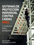 Sistemas de protecci�n individual contra ca�das. SPICC. Gu�a b�sica para bomberos