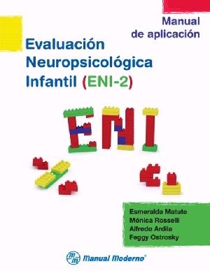 Evaluacion neuropsicologica infantil eni