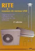 Reglamento de instalaciones t�rmicas en los edificios (RITE 2007) y resumen de normas UNE.
