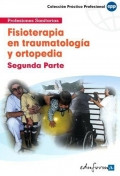 Fisioterapia en traumatolog�a y ortopedia. Segunda parte