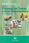Pr�ctica de psicologia del trabajo y de las organizaciones.