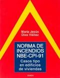 Norma de incendios NBE-CPI-91. Casos tipo en edificios de viviendas.