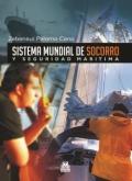 Sistema mundial de socorro y seguridad mar�tima.