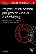 Cyberprogram 2.0. Programa de intervenci�n para prevenir y reducir el ciberbullying