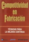 Competitividad en Fabricaci�n. T�cnicas para la mejora continua.