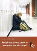Bullying o acoso escolar. La respuesta jurídico-legal.
