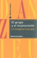 El grupo y el inconsciente. Lo imaginario grupal