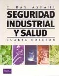 Seguridad industrial y salud. Cuarta edici�n