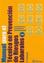 Manual para el t�cnico en prevenci�n de riesgos laborales.(2 tomos)