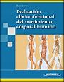 Evaluaci�n Cl�nico-Funcional del Movimiento Corporal Humano