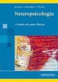 Neuropsicolog�a. A trav�s de casos cl�nicos