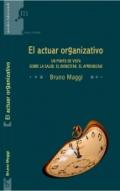 El actuar organizativo.