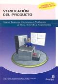 Verificaci�n del producto. Manual t�cnico de operaciones de verificaci�n de piezas, materiales y acoplamientos.