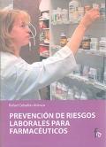 Prevenci�n de riesgos laborales para farmac�uticos.