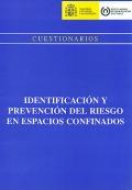 Cuestionarios. Identificación y prevención del riesgo en espacios confinados
