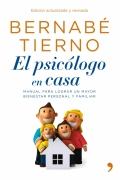 El psic�logo en casa. Manual para lograr un mayor bienestar personal y familiar