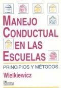 Manejo conductual en las escuelas. Principios y métodos.