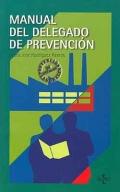 Manual del delegado de prevenci�n.