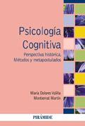 Psicolog�a cognitiva. Perspectiva hist�rica. M�todos y metapostulados