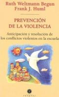 Prevención de la violencia. Anticipación y resolución de los conflictos violentos en la escuela.