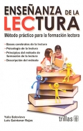 Enseñanza de la lectura. Método práctico para la formación lectora.