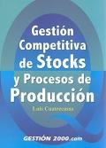 Gesti�n competitiva de stocks y procesos de producci�n.