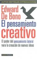 El pensamiento creativo. El poder del pensamiento lateral para la creación de nuevas ideas.