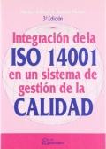 Integraci�n de la ISO 14001 en un sistema de gesti�n de calidad