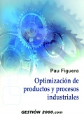 Optimizaci�n de productos y procesos industriales