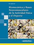 Biomec�nica y Bases Neuromusculares de la Actividad F�sica y el Deporte