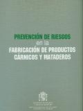 Prevención de riesgos en la fabricación de productos cárnicos y mataderos.