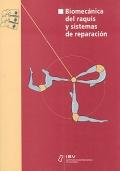 Biomec�nica del raquis y sistemas de repaci�n