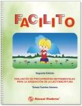 FACILITO. Evaluaci�n de precurrentes instrumentales para la adquisici�n de la lectoescritura