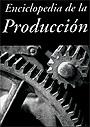 Enciclopedia de la Producci�n