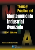 Teor�a y pr�ctica del mantenimiento industrial avanzado.